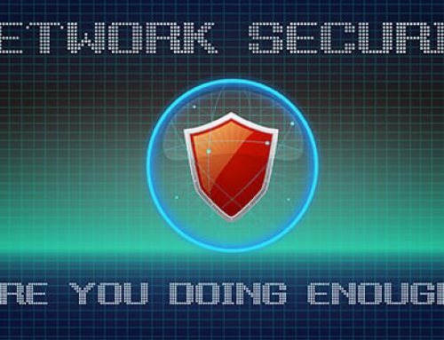 Network Security : Are you doing enough?