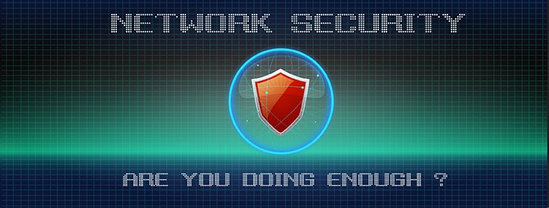 Network Security : Are you doing enough? 1