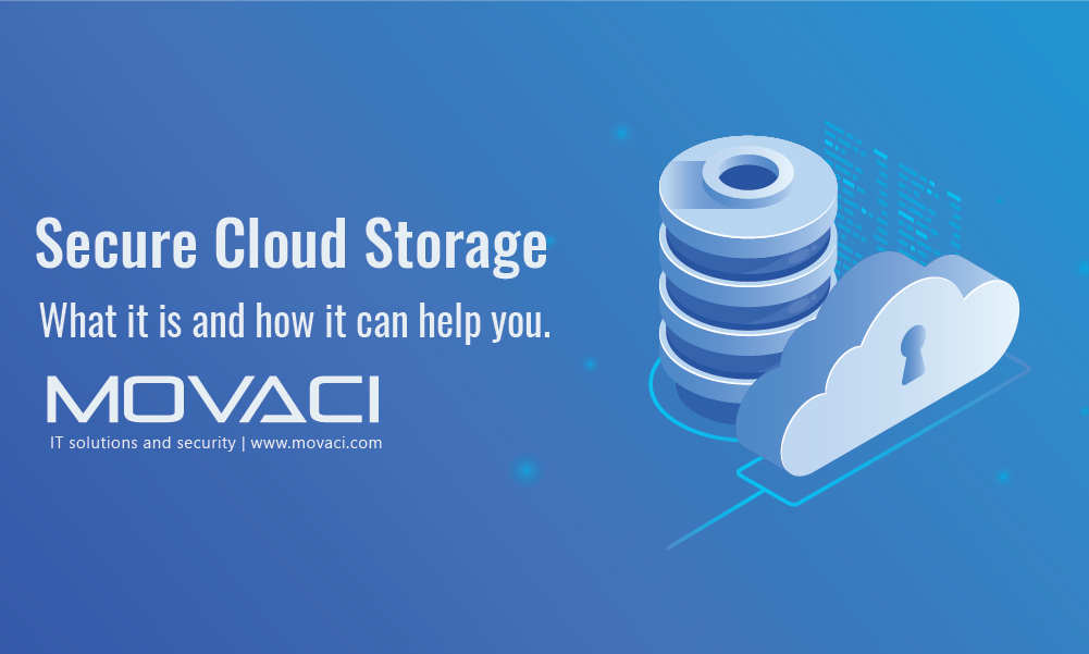 Secure Cloud Storage – What It Is and How It Can Help You 1