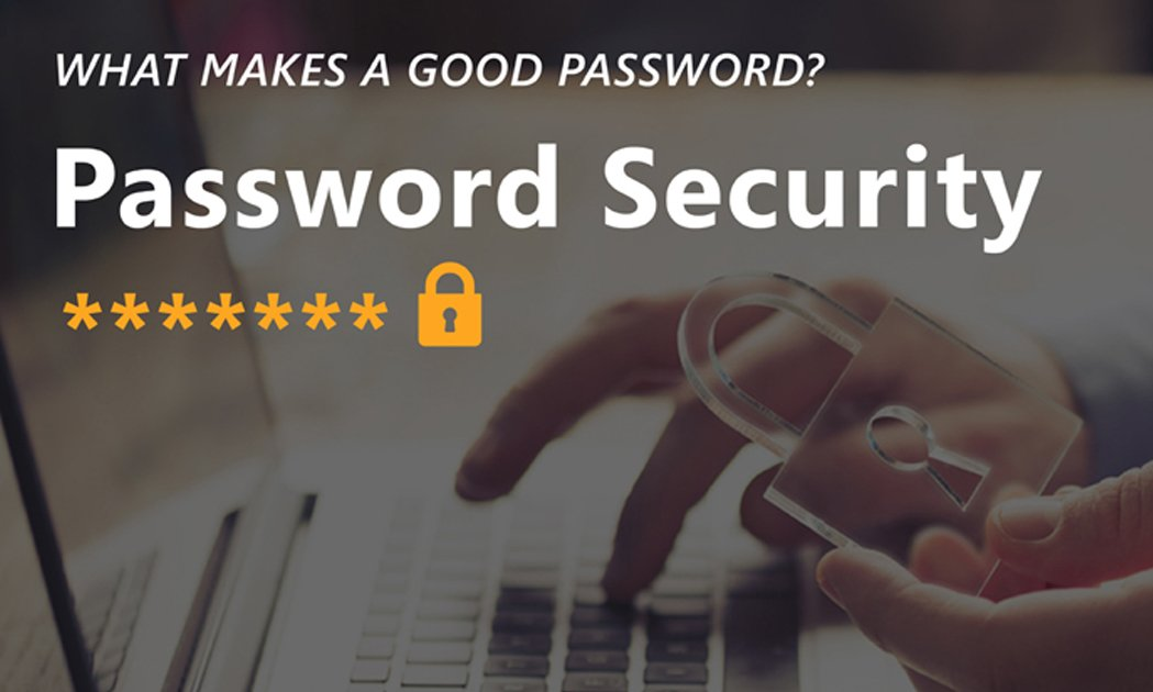 What makes a good password? 1