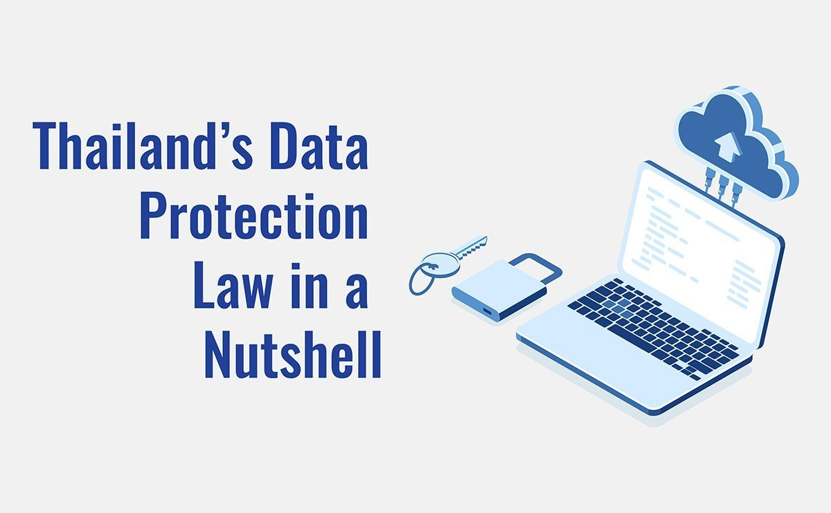 Thailand's Data Protection Law in a Nutshell 1