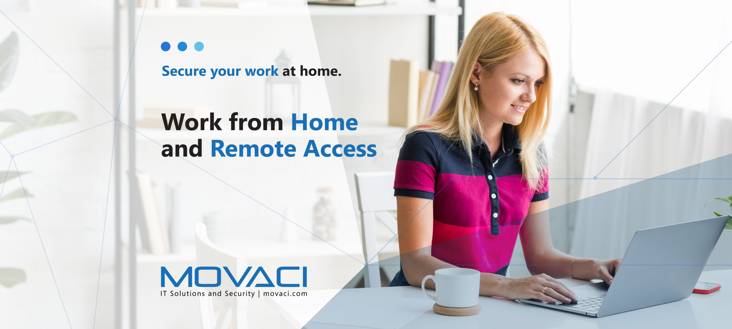 Work from Home and Remote Access 1