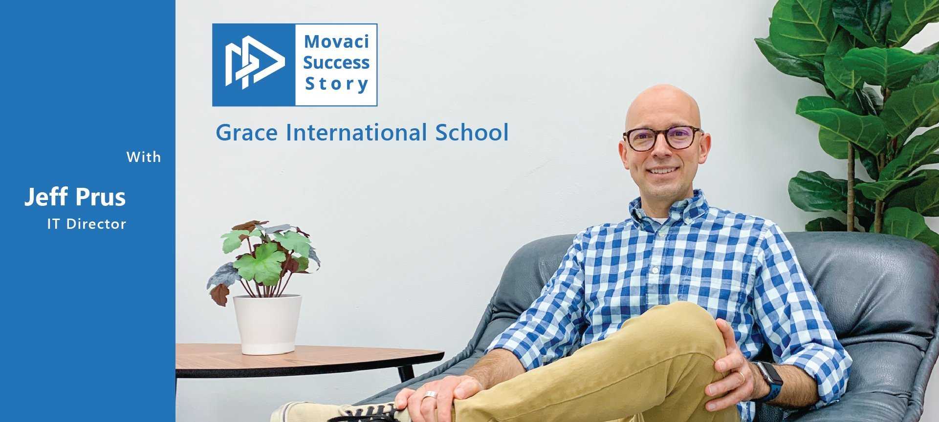 Movaci Success Story: Grace International School (GIS) 1