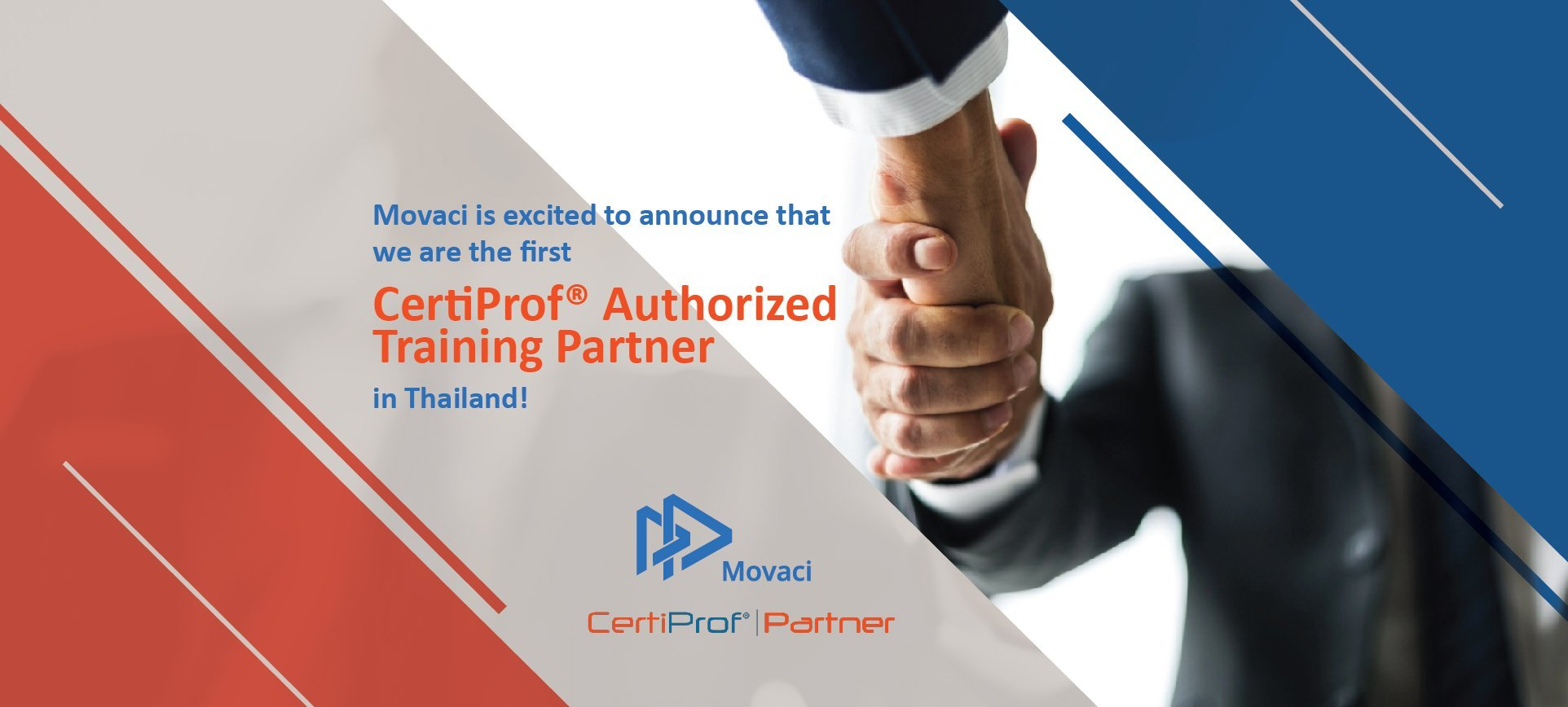 Movaci is the first CertiProf® Authorized Training Partner in Thailand! 1