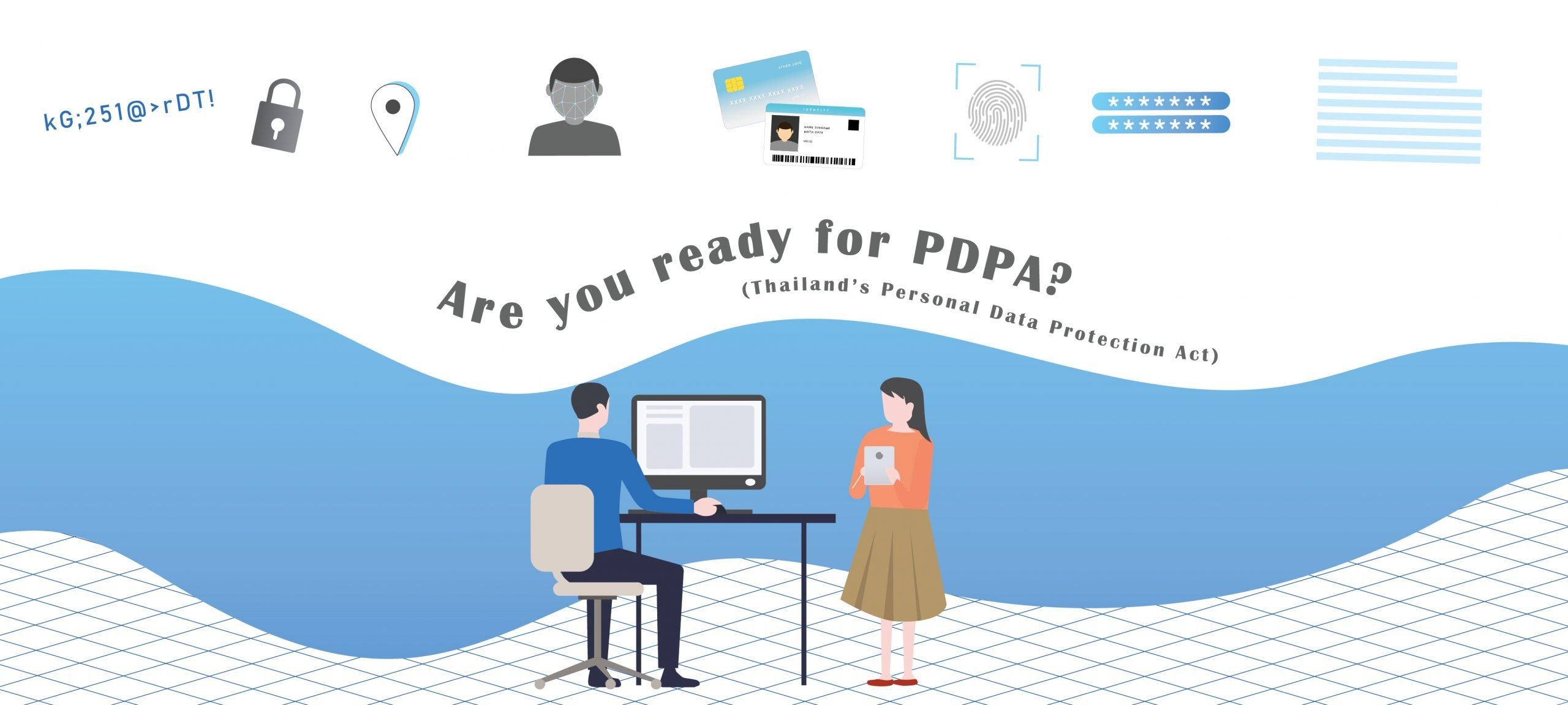Are you ready for PDPA 1